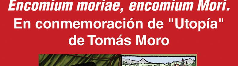 Conferencia: Encomium moriae, encomium Mori