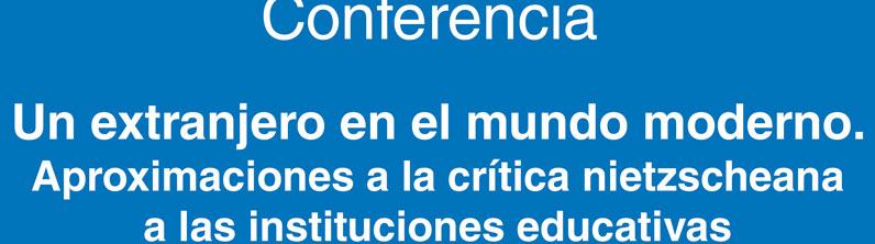 Conferencia: Un extranjero en el mundo moderno