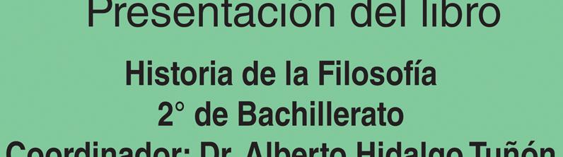 Presentación de libro: Historia de la Filosofía 2do. de Bachillerato