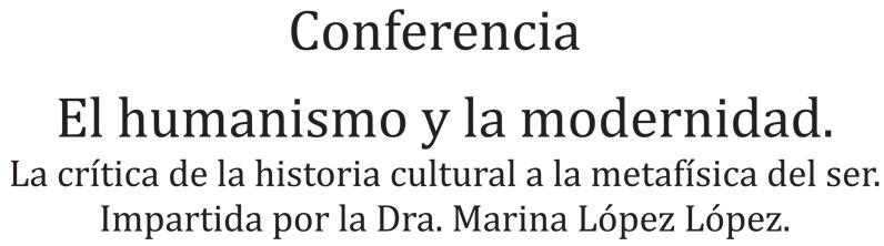 Conferencia: El humanismo y la modernidad